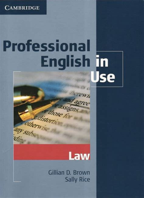 Professional English in Use: Law: Gillian D